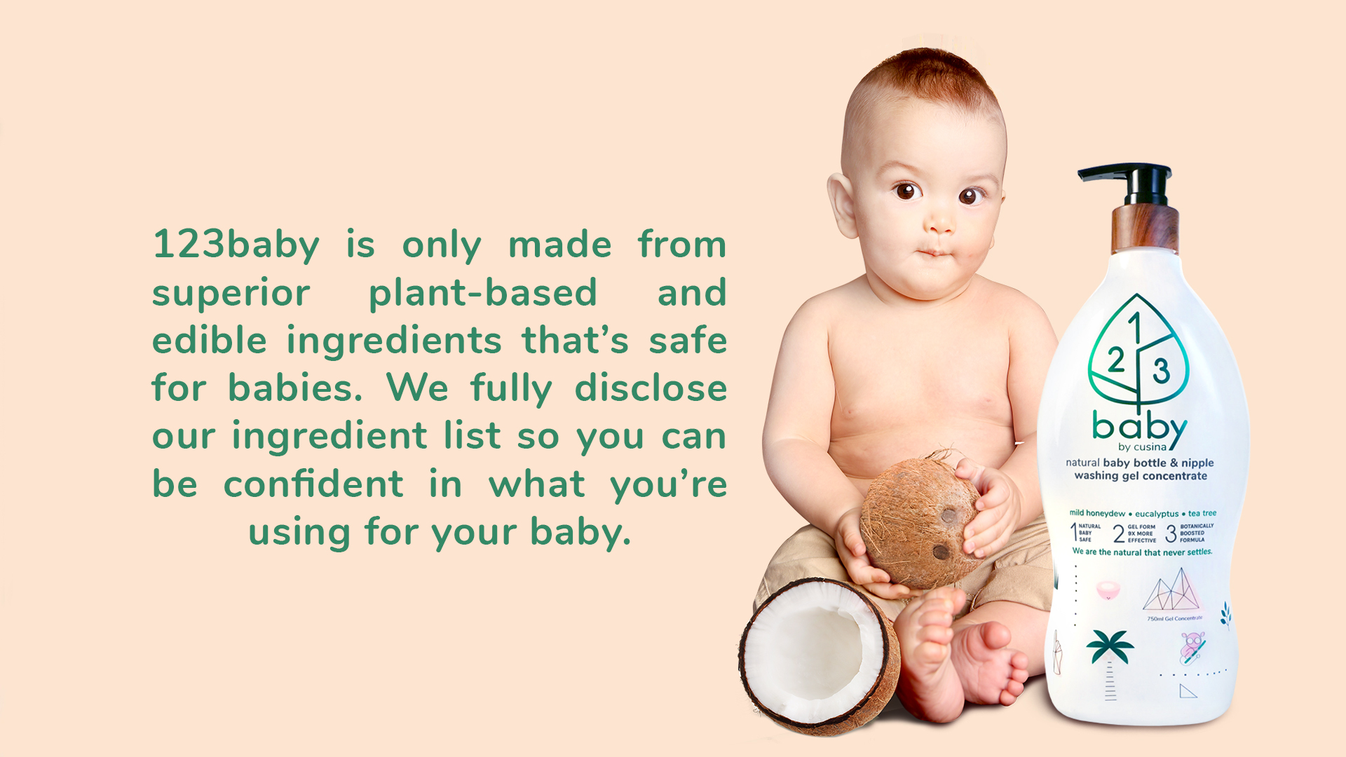 123baby is only made from superior plant-based and edible ingredients.